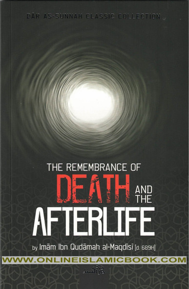 The Remembrance Of Death And The Afterlife