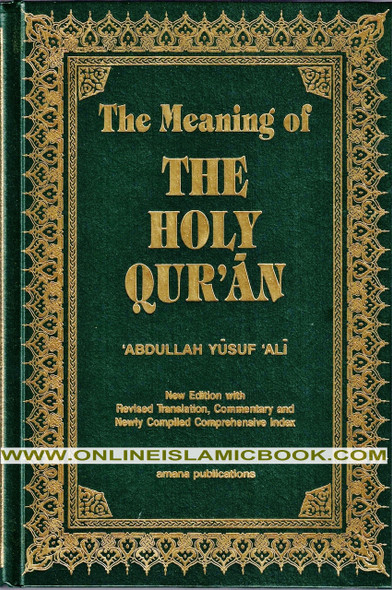 The Meaning of The Holy Qur'an by Abdullah Yusuf Ali,9781590080252,