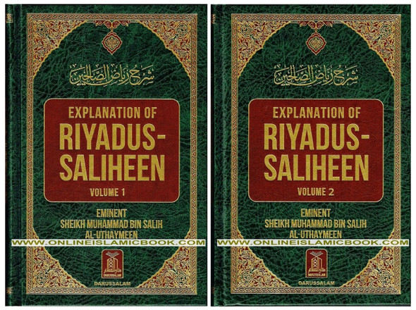Explanation of Riyad-us-Saliheen Vol 1 & 2, Sharh Riyad-us-Saliheen