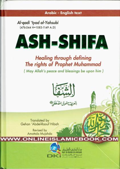 ASH-SHIFA Healing through defining the rights of prophets Muhammad