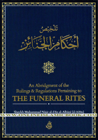 An Abridgement of the Rulings & Regulations Pertaining to the Funeral Rites