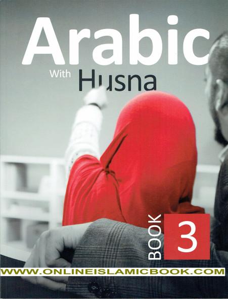 Arabic With Husna  Book 3