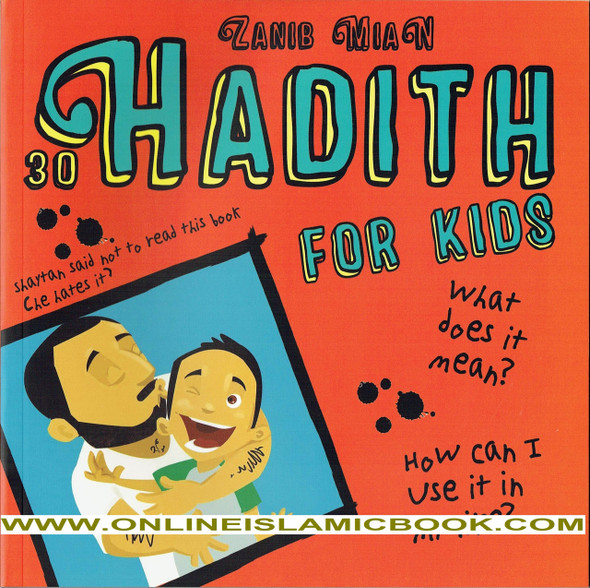 30 Hadith for kids ( Zanib Mian)