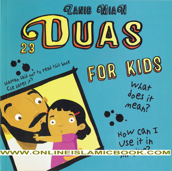 23 Duas for Kids (Zanib Mian),9780995540620,