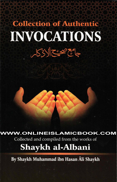 Collection Of Authentic Invocations
