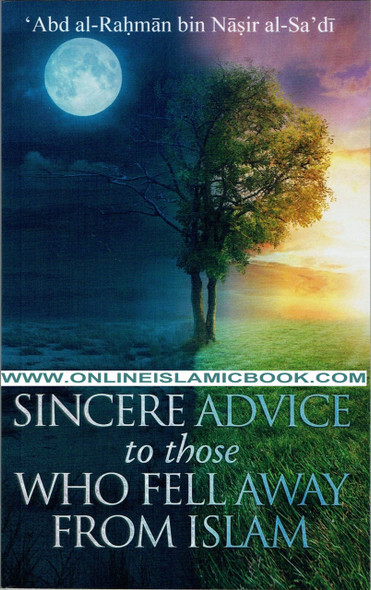 A Sincere Advice to Those Who Fell Away from Islam