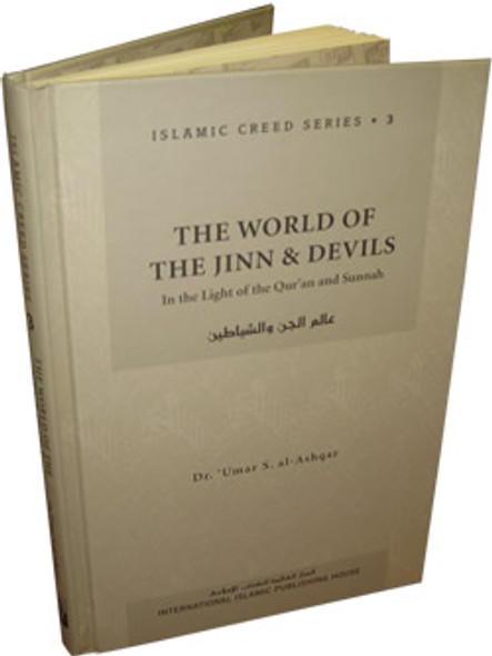 World of the Jinn and Devils (Vol. 3) Islamic Creed Series By Dr. Umar Sulaiman al-Ashqar