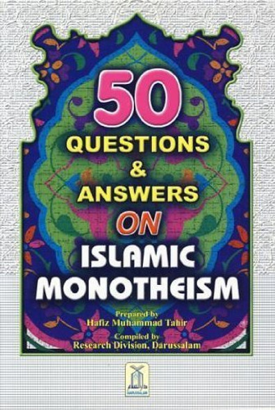 50 basic questions and answers on Islamic Monotheism,9789960740393,