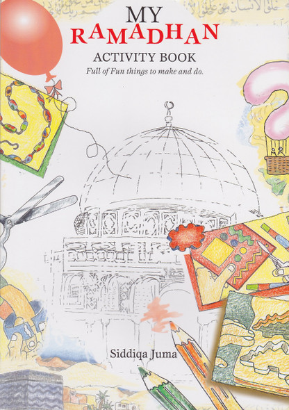 My Ramadhan Activity Book,Full of Fun things to make and do,9788178981390,