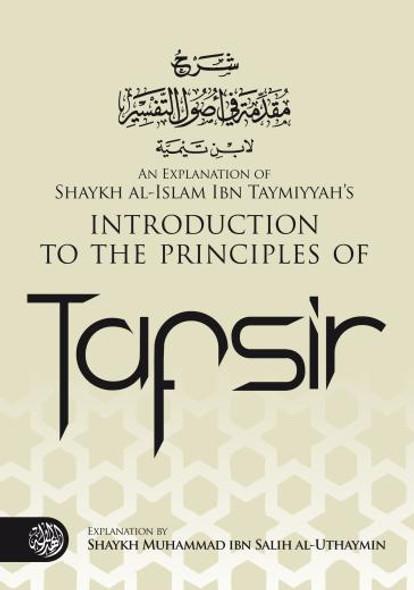 Introduction to The Principles of Tafsir By Muhammad bin Salih Al-Uthaimeen