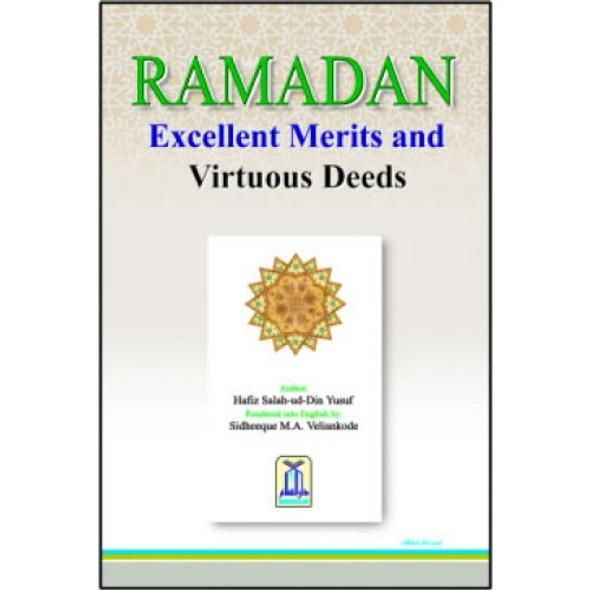 RAMADAN Excellent Merits and Virtuous Deeds
