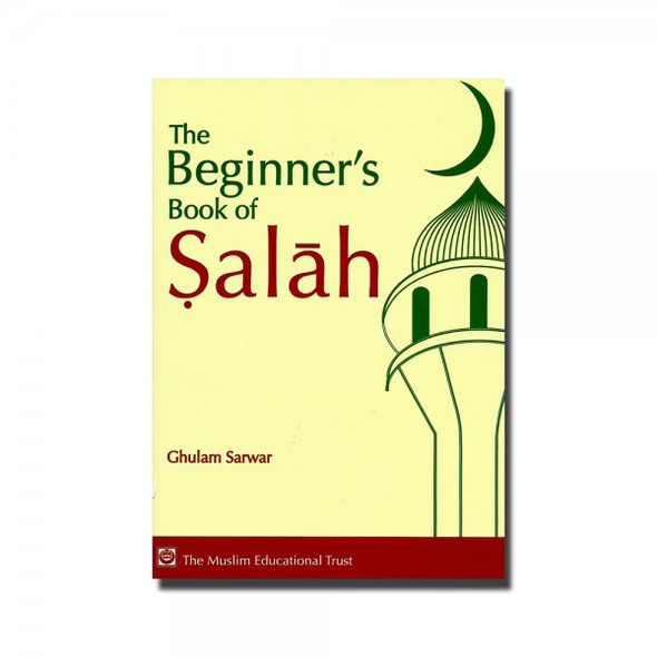 Beginners Book of Salah