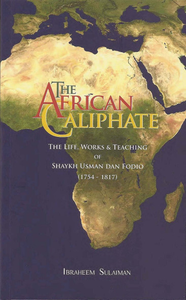 The African Caliphate By Ibrahim Sulaiman,9781842001110,