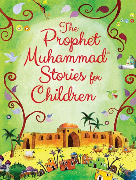 The Prophet Muhammad Stories for Children,9789351791041,