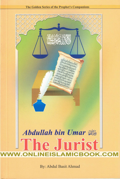 Abdullah bin Umar (R) The Jurist