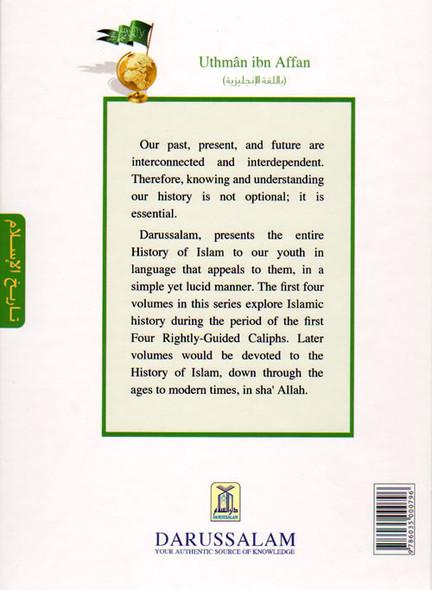 History Of Islam A Reader Series Uthman ibn Affan (R) By molvi Abdul Aziz