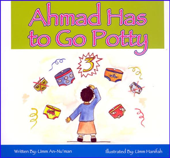 Ahmad Has to Go Potty
