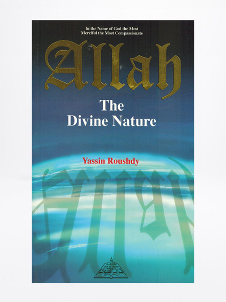 Allah The Divine Nature