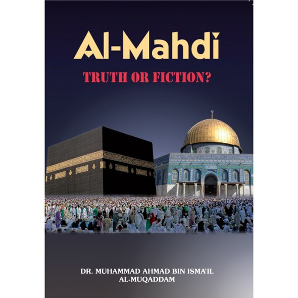 Al Mahdi Truth OR Fiction