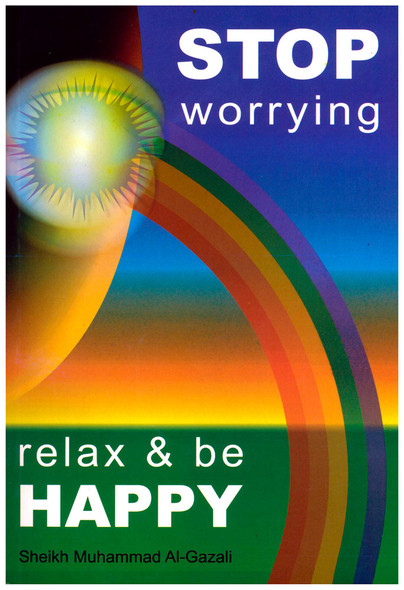 Stop worrying Relax & be Happy