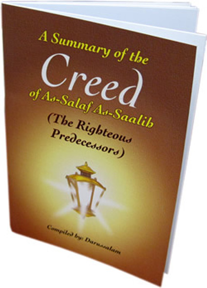 A Summary of the Creed of As-Salaf As-Salih By Darussalam