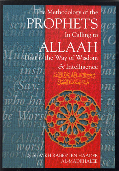Methodology Of The Prophets In Calling To Allah