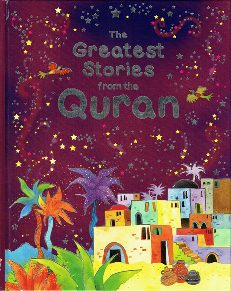 The Greatest Stories from the Quran (Hardcover),9788178983455,