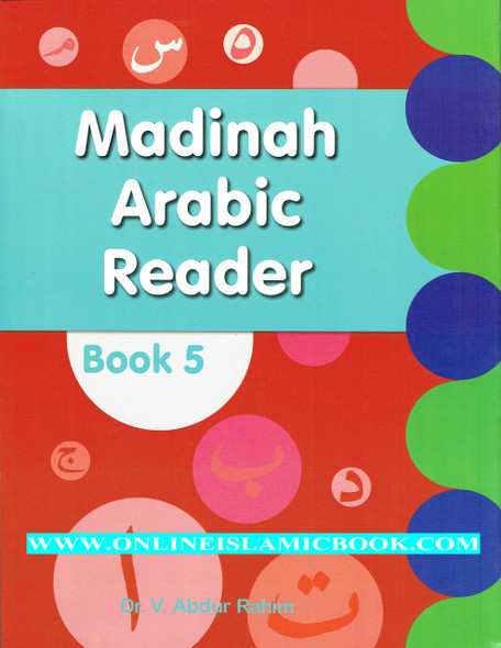 Madinah Arabic Reader Book 5
