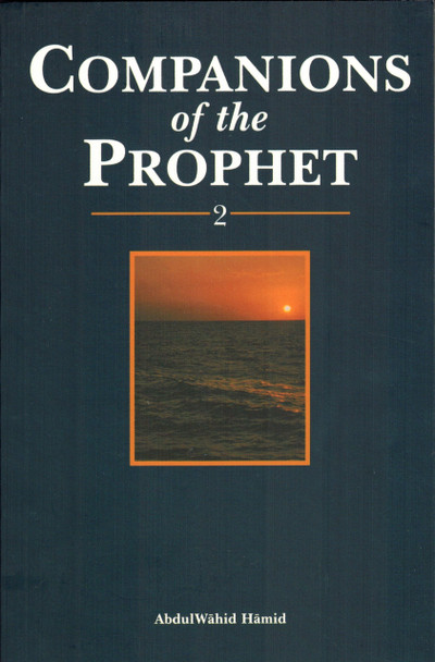 Companions of the prophet (Book 2)
