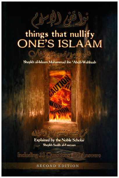 Things that nullify One's Islam