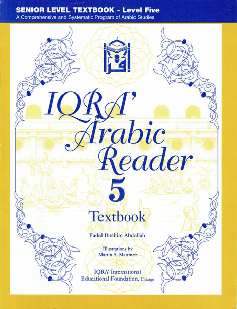 IQRA' Arabic Reader 5 Textbook,9781563160288,