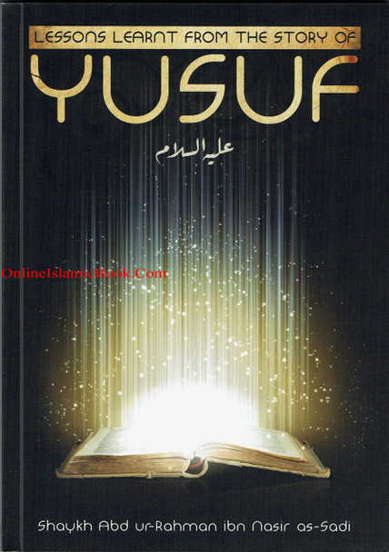 Lessons Learnt From The Story Of Yusuf