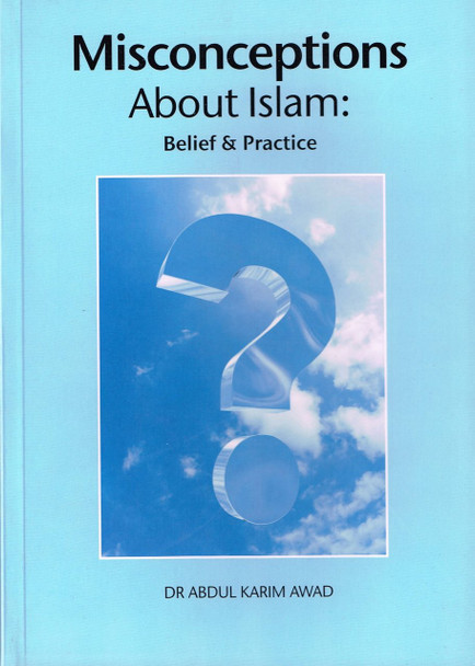 Misconceptions About Islam Belief & Practice