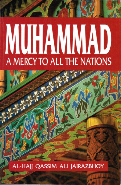 Muhammad A Mercy to All the Nations