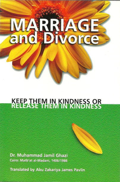 Marriage and divorce: ...keep her in kindness or release her in kindness
