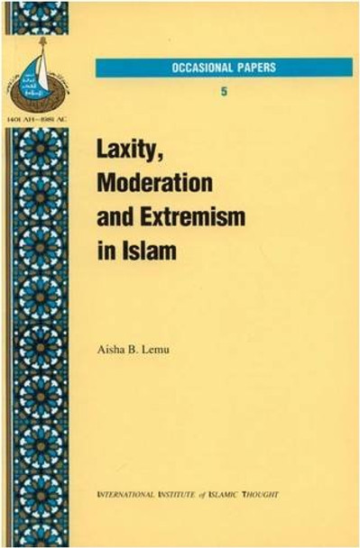 Laxity  Moderation and Extremism in Islam