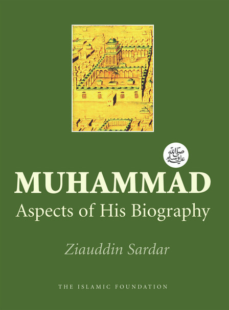 Muhammad Aspects of His Biography