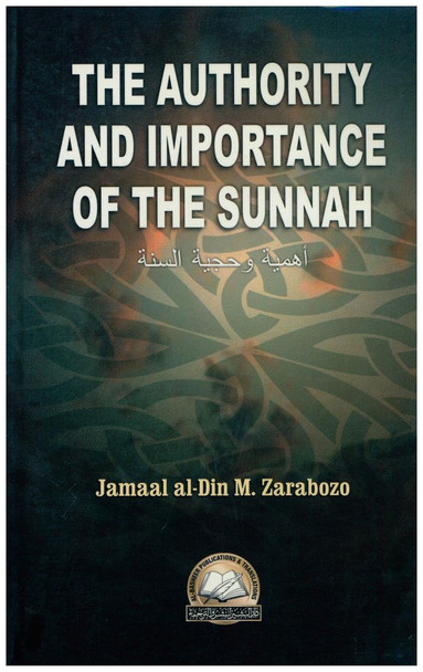 The Authority and Importance of the Sunnah