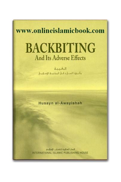 Backbiting and Its Adverse Effects (Husayn al Awayishah)