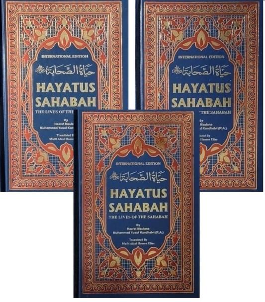 Hayatus Sahabah The Lives of the Sahabah, 3 Volumes by Muhammad Yusuf Kandhelvi (R.A.),9788172317263,