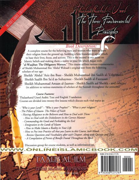 Thalaathatul-Usool ,The Three Fundamental Principles ,Self Study/Teachers Edition, A Twenty Five Part Educational Course on Islaam,9781938117176,