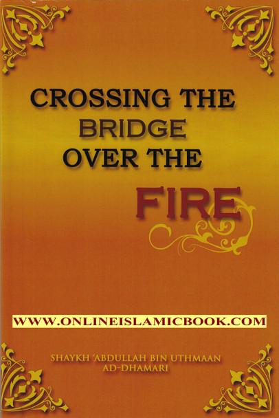 CROSSING THE BRIDGE OVER THE FIRE