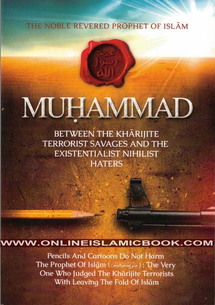 The Noble, Revered Prophet of Islam