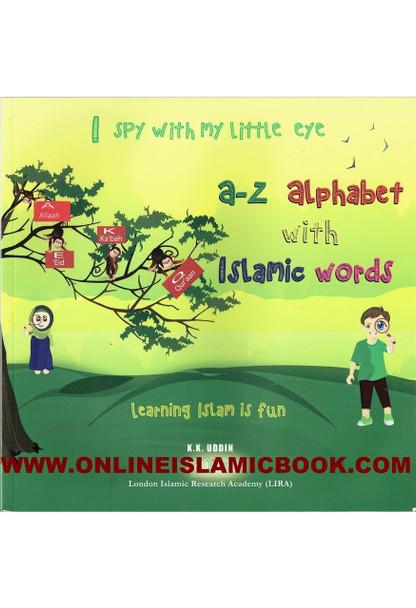 I spy with my little eye (A-Z Alphabet with Islamic words)