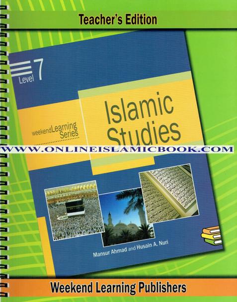 Islamic Studies Level 7 Teacher's Manual (Teacher's Edition) (Weekend Learning Series)