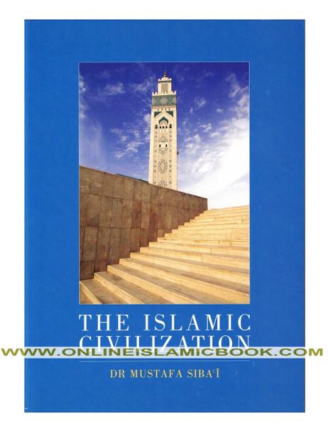 The Islamic Civilization