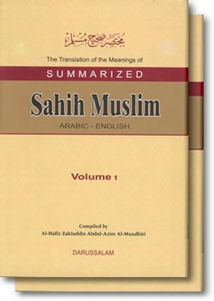 Summarized Sahih Muslim (2 Vol. Set) By Hafiz Zakiuddin Abdul-Azim Al-Mundhiri