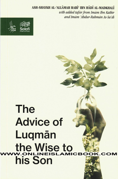 The Advice Of Luqman The Wise To His Son