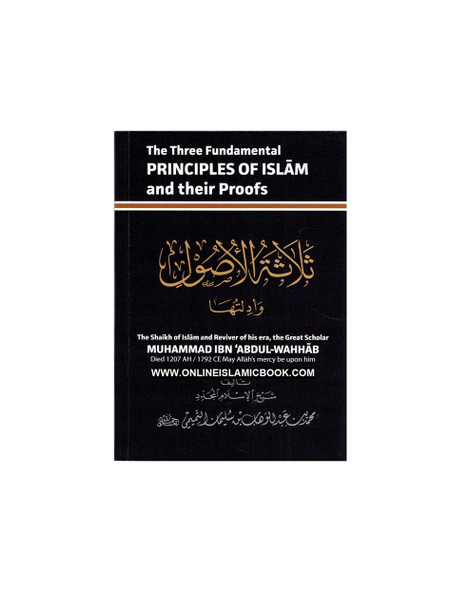 The Three Fundamental Principles Of Islam And Their Proofs (Pocket Size)