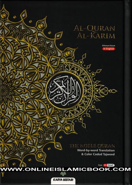 The Noble Quran Word By Word Translation and Color Coded Tajweed (Al Quran Al Karim) Small Size A5 (English-Arabic),Maqdis Quran,Karya Bestari,